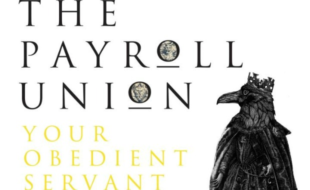 Payroll Union Obedient Servant feature