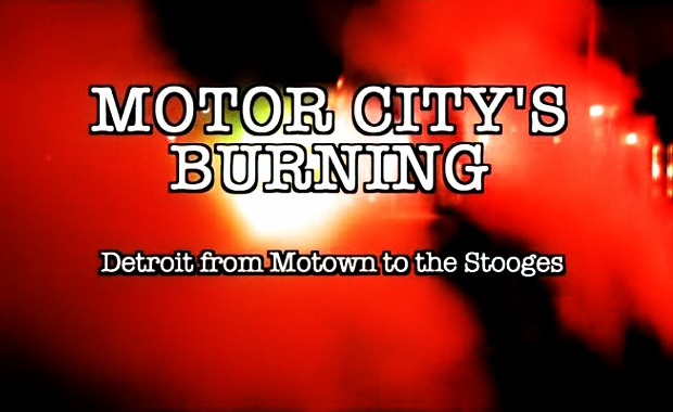 Motor City's Burning