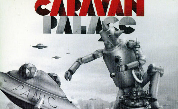 Caravan Palace Panic feature