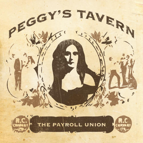 The Payroll Union - Peggy's Tavern
